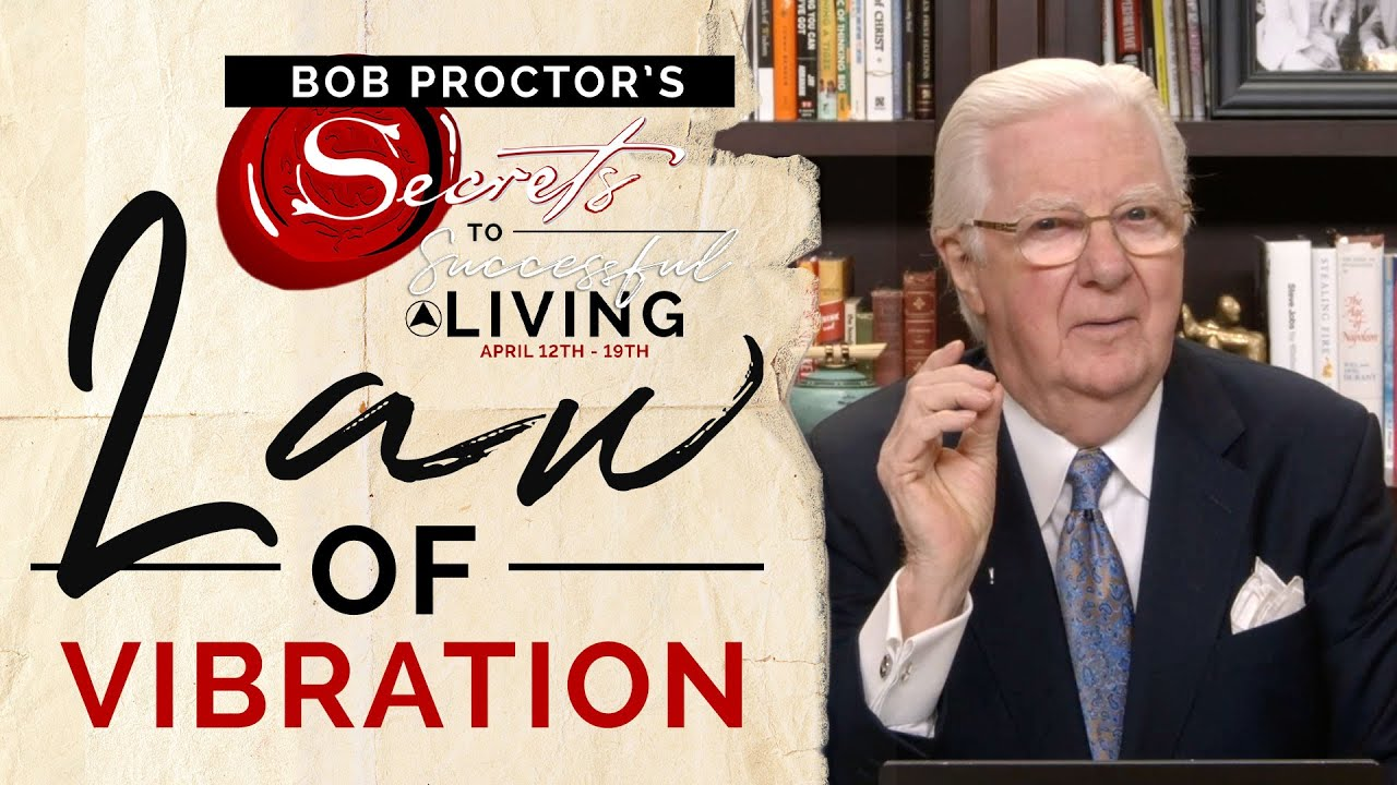 Law-of-Vibration-Full-Lesson-Bob-Proctor